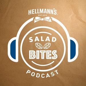 Best Food Podcasts (2019): Salad Bites: The Hellmann's Salad Idea Garden Podcast