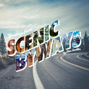 Best Performing Arts Podcasts (2019): Scenic Byways