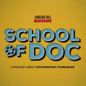 Best Documentary Podcasts (2019): School of Doc