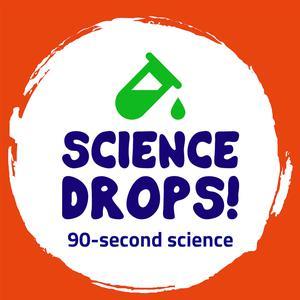 Science Drops!