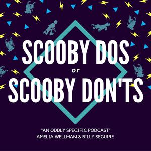 Scooby Dos or Scooby Don'ts