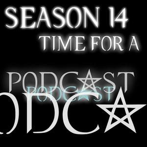 Season 14, Time For A Podcast