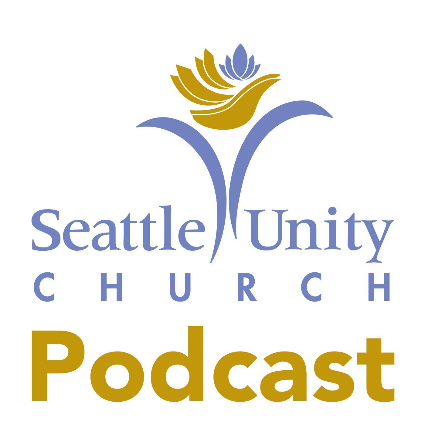 Seattle Unity Church (podcast) - Seattle Unity Church