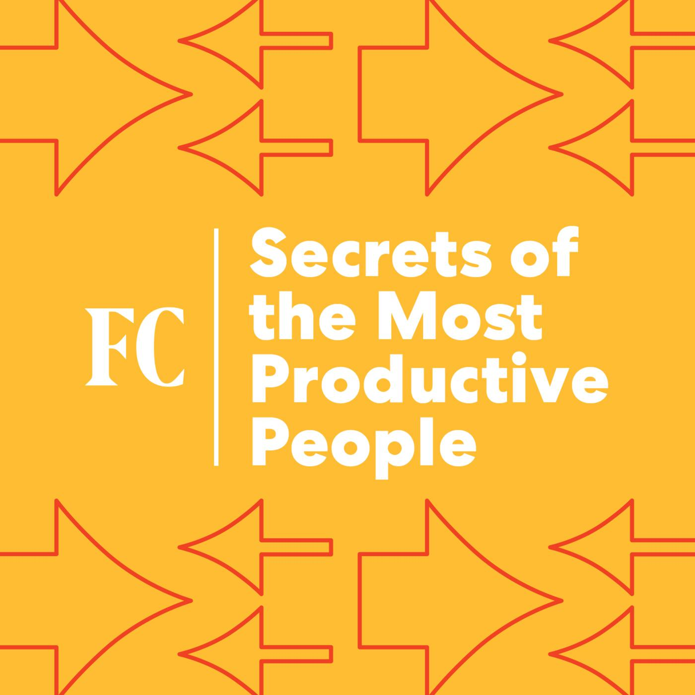 Secrets Of The Most Productive People (podcast) - Fast