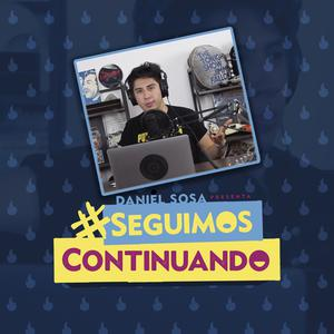 Die besten Stand-Up-Podcasts (2019): Seguimos Continuando Daniel Sosa - Podcast