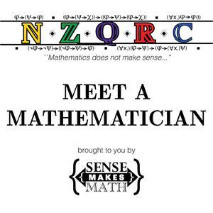 Sense Makes Math presents: Meet a Mathematician