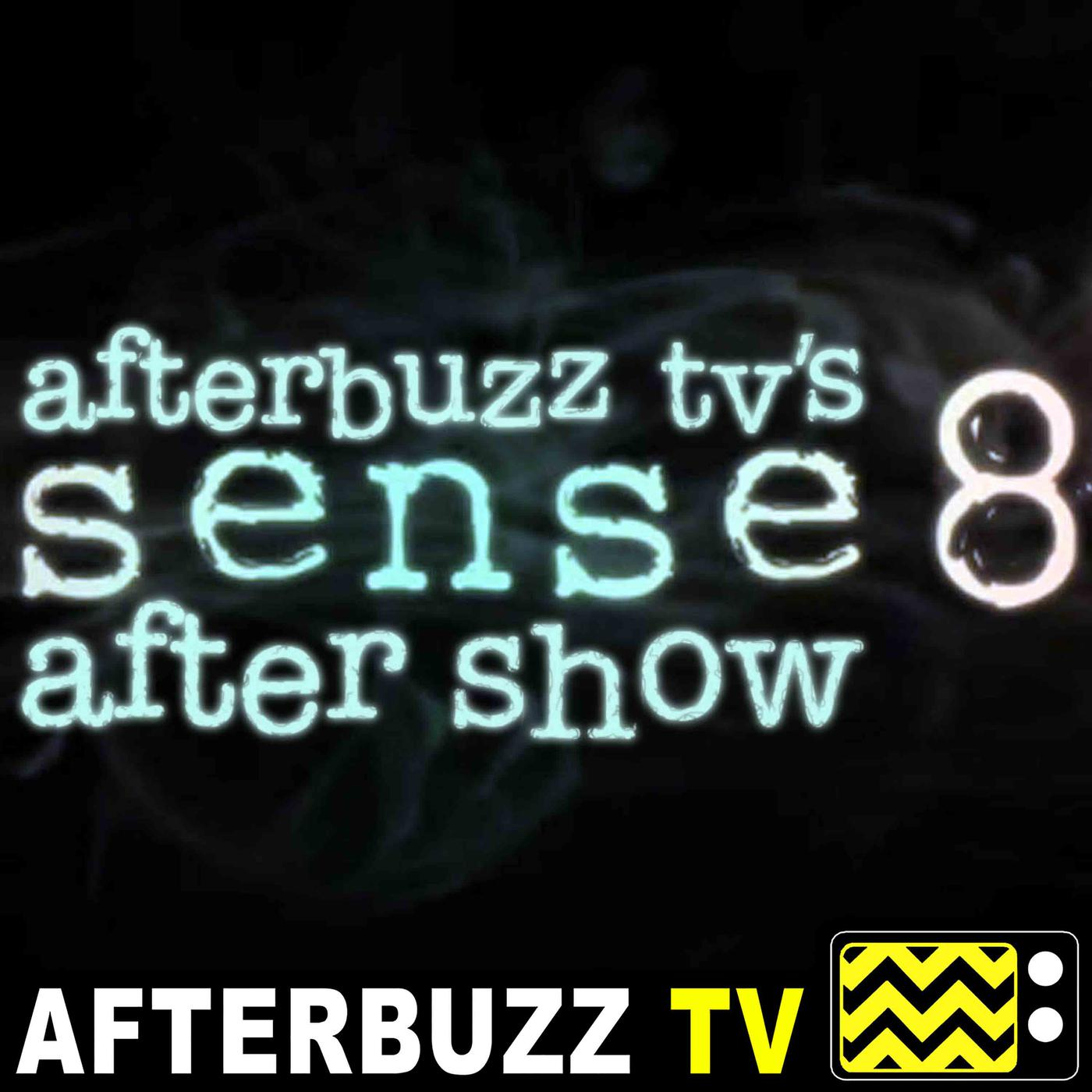 Sense8 Reviews and After Show - AfterBuzz TV (podcast