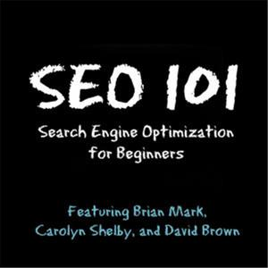 Best SEO Podcasts (2019): SEO 101
