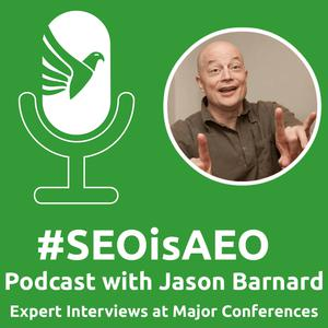 #SEOisAEO Digital Marketing Podcast - The most fun you'll ever have learning about digital from the experts