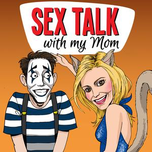 Sex Talk With My Mom | Pleasure Podcasts
