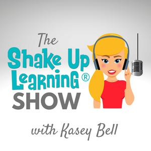 Best K-12 Podcasts (2019): Shake Up Learning Show