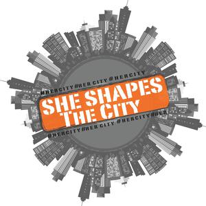 She Shapes The City