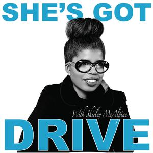 Best Careers Podcasts (2019): She's Got Drive: Black Women talk about Success and how they achieved it.