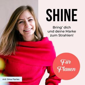 SHINE - Bring' dich & deine Marke zum Strahlen!