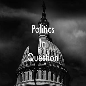 Best National Podcasts (2019): Politics in Question