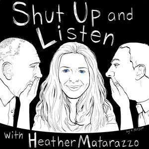 Die besten Comedy-Interviews-Podcasts (2019): Shut Up and Listen with Heather Matarazzo