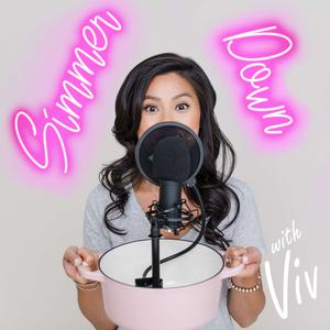 Best Food Podcasts (2019): Simmer Down with Viv
