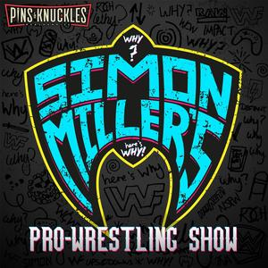 Simon Miller's Pro-Wrestling Podcast