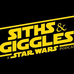Siths and Giggles: A Star Wars Podcast