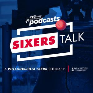 Sixers Talk: A Philadelphia 76ers Podcast