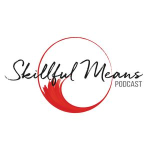 Best Spirituality Podcasts (2019): Skillful Means Podcast