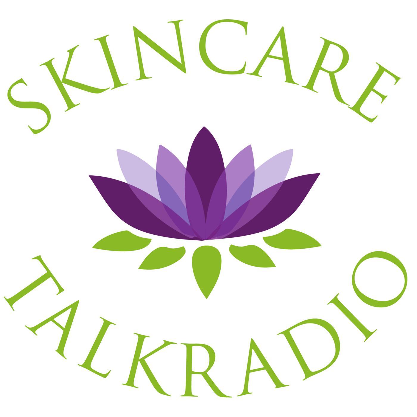 Skincare Talk Radio (podcast) - Skincare Talk Radio | Listen Notes