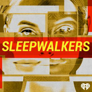 Meilleurs podcasts Podcasting (2019): Sleepwalkers