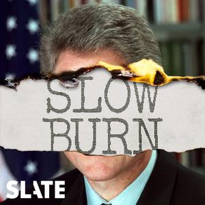 Best American History Podcasts (2019): Slow Burn
