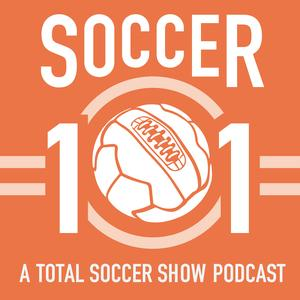 Best Sports Podcasts (2019): Soccer 101