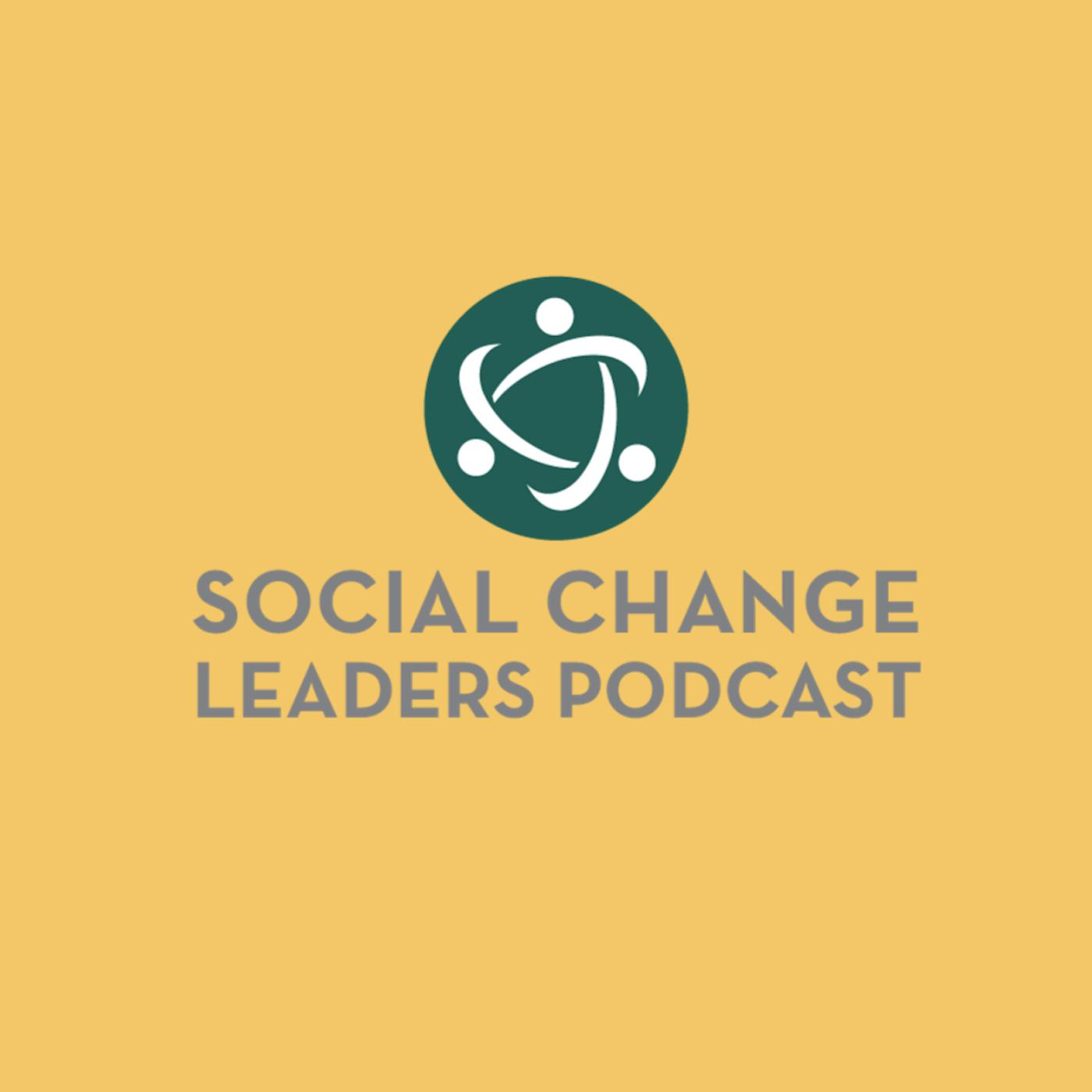 Social Change Leaders Podcast Traci Stephanie Listen Notes