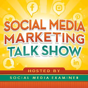 Social Media Marketing Talk Show from Social Media Examiner
