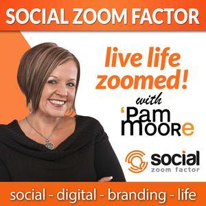 Social Media Zoom Factor with Pam Moore | Social Media Marketing | Branding |Business | Entrepreneur | Small Business | Digital Marketing | Content Marketing | Startup | Social Selling | Influencer