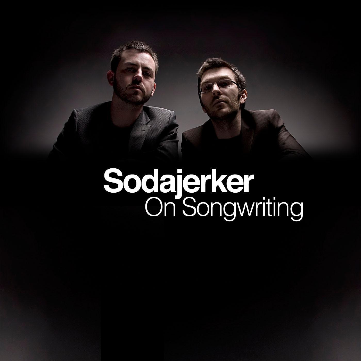 Sodajerker On Songwriting (podcast) - Sodajerker | Listen Notes