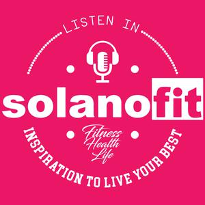Best Fitness Podcasts (2019): SolanoFit: The Podcast