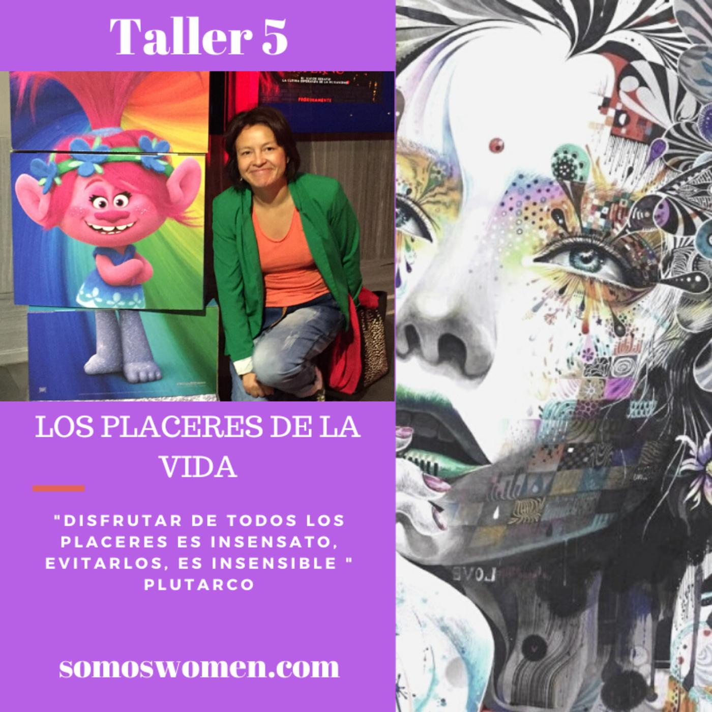Los Placeres De La Vida Somoswomen Podcast Listen Notes