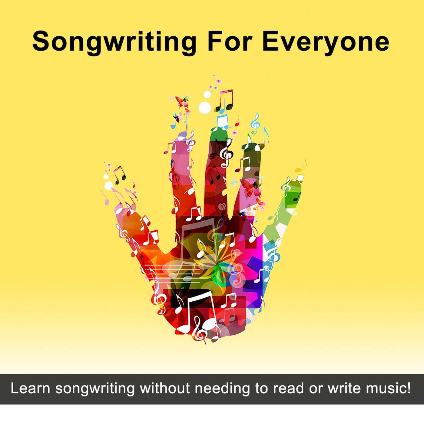 Songwriting for Everyone (podcast) - Joseph R  Lilore