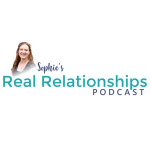 Sophie's Real Relationships Podcast