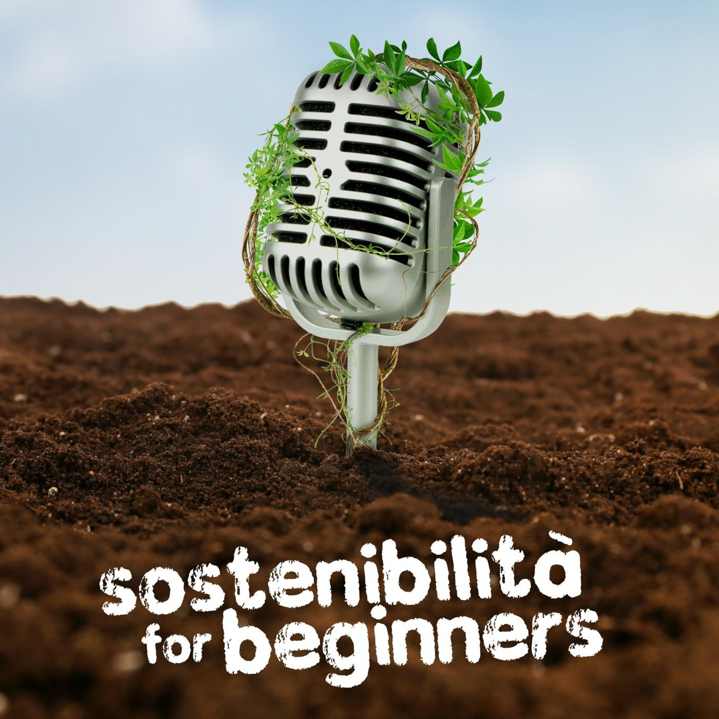 sostenibilit%C3%A0 for beginners gli ascoltabili Economia Circolare in 5 podcast italiani