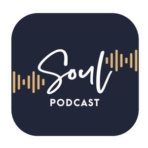 Soul Podcast