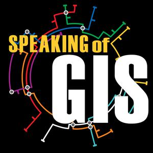 Meilleurs podcasts Technologie (2019): Speaking of GIS