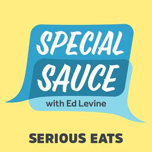 Special Sauce with Ed Levine
