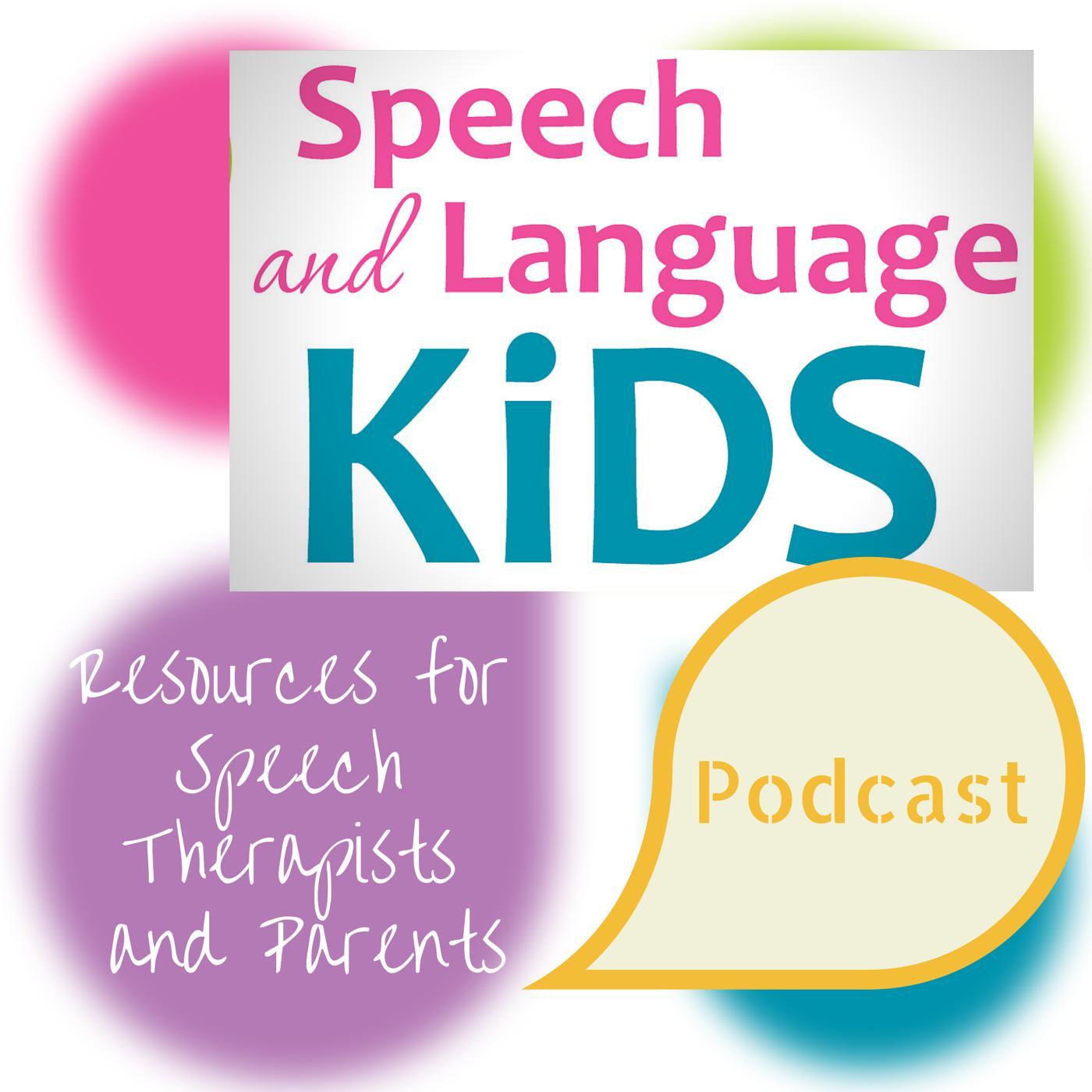 Speech And Language Kids Podcast Carrie Clark Speech Language