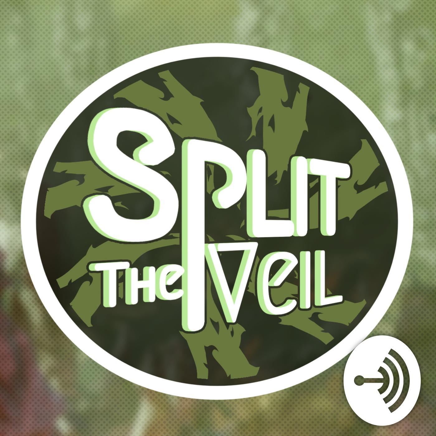 Split the Veil (podcast) - Split the Veil   Listen Notes