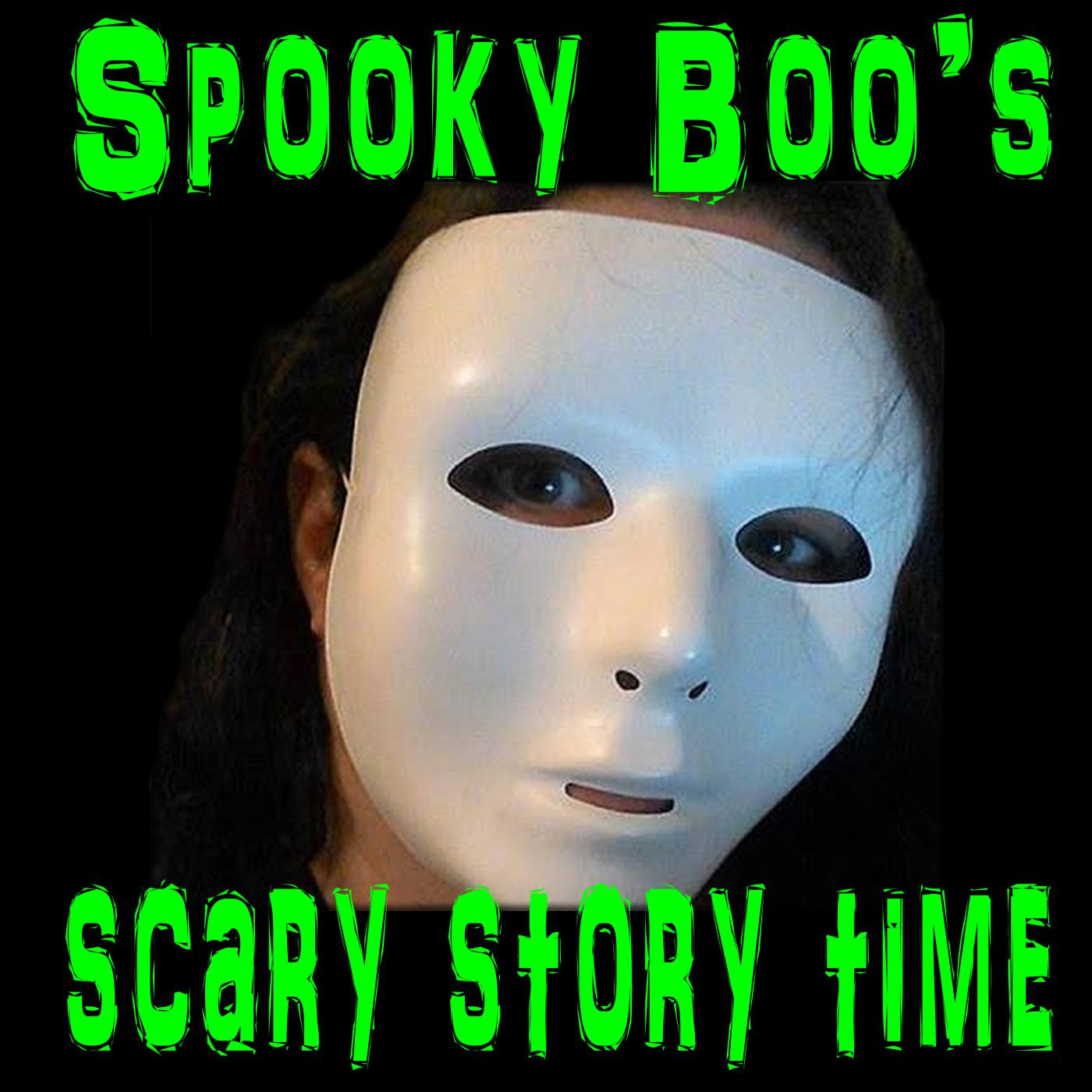 Spooky Boo's Scary Story Time (podcast) - Spooky Boo | Listen Notes