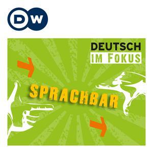 Best Language Courses Podcasts (2019): Sprachbar | Deutsch Lernen | Deutsche Welle