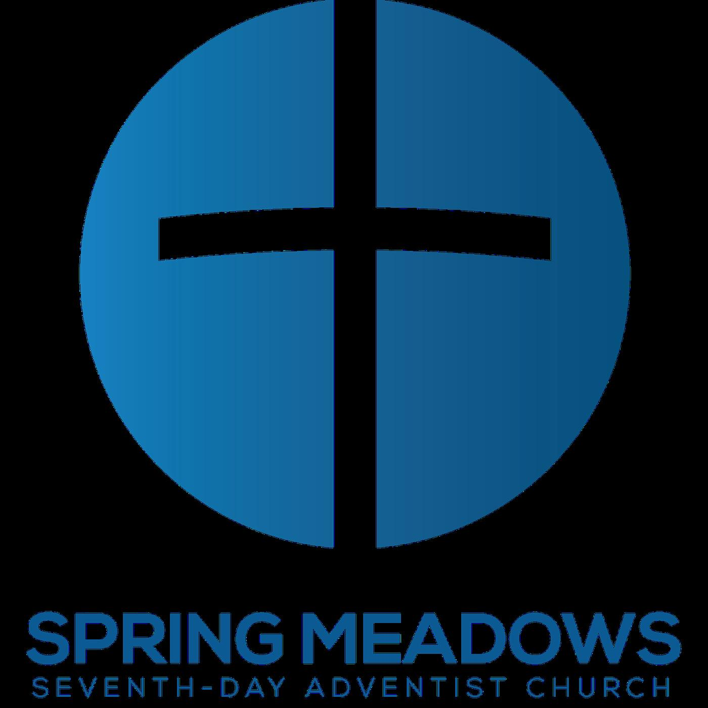 Spring Meadows Seventh-day Adventist Church Sermons (A Place to