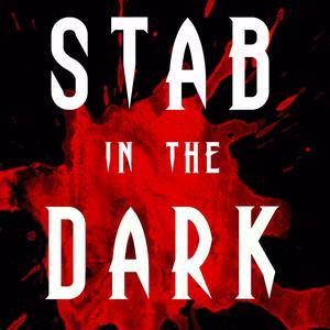 Stab in The Dark Films Podcast