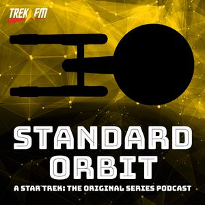 Standard Orbit: A Star Trek Original Series Podcast