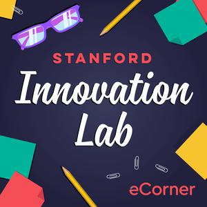 Stanford Innovation Lab with Tina Seelig