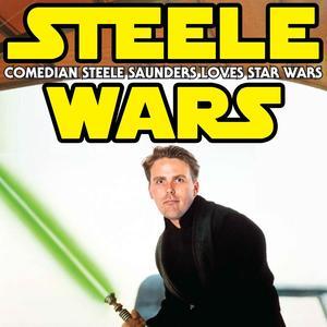 Steele Wars : Star Wars Podcast